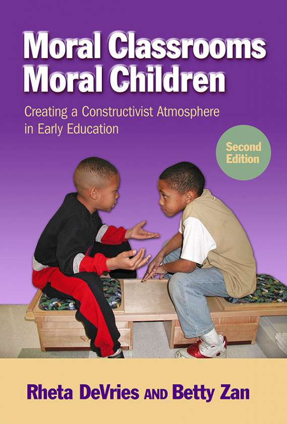 Moral Classrooms, Moral Children 9780807753408