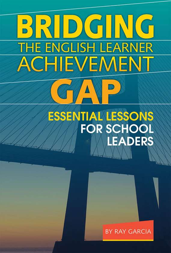Bridging the English Learner Achievement Gap