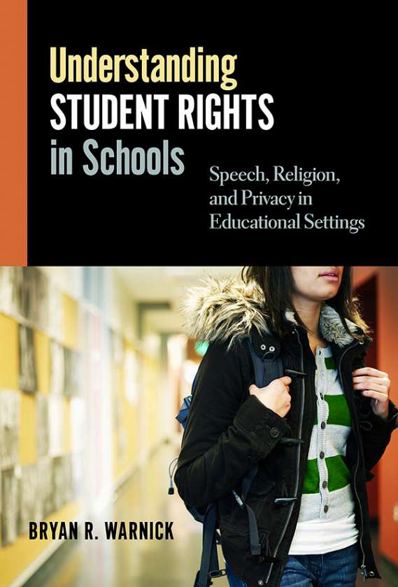 Understanding Student Rights in Schools 9780807753798
