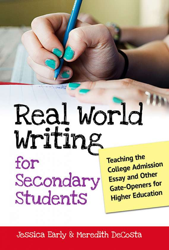 Real World Writing for Secondary Students 9780807753866