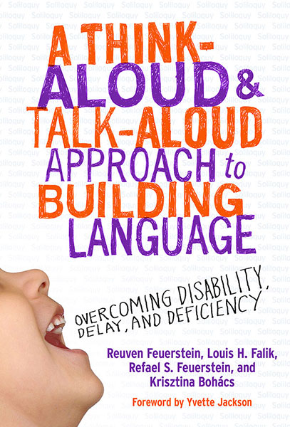 A Think-Aloud and Talk-Aloud Approach to Building Language 9780807753934