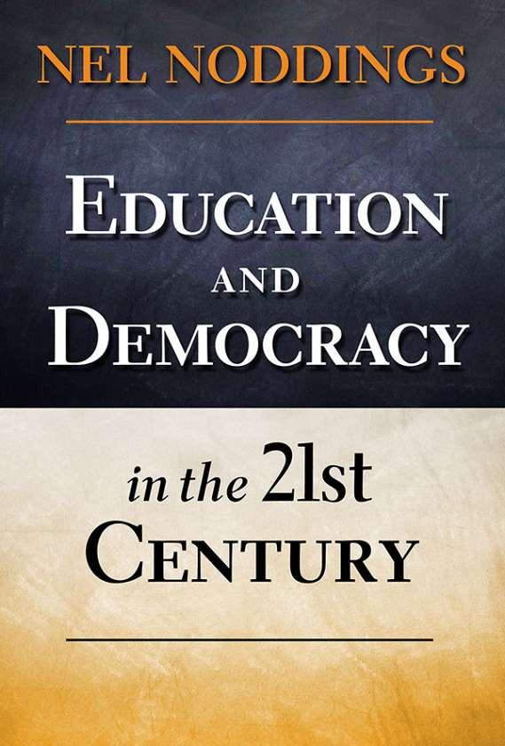 Education and Democracy in the 21st Century 9780807753965