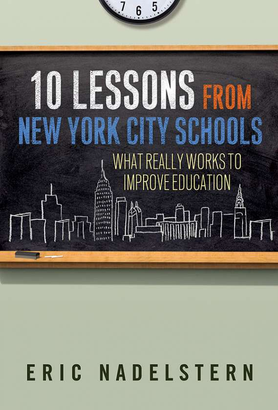 10 Lessons from New York City Schools 9780807754498