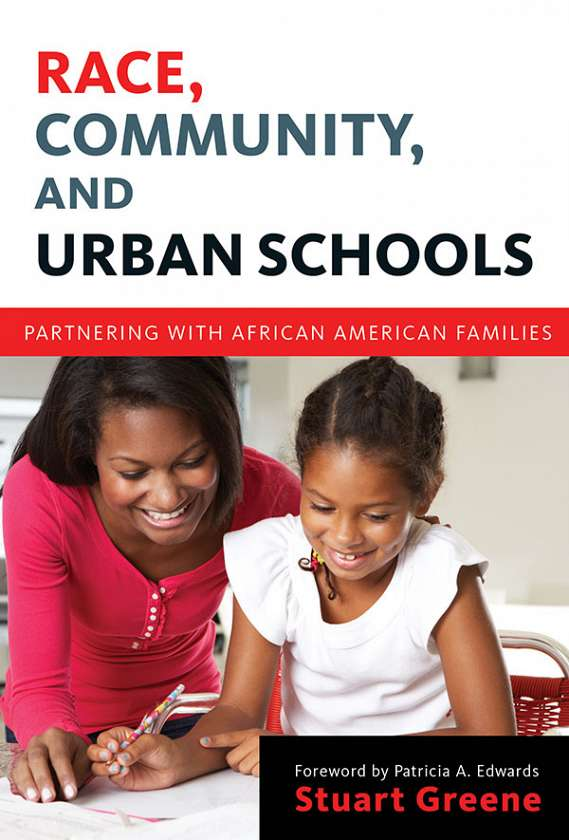 Race, Community, and Urban Schools 9780807754641