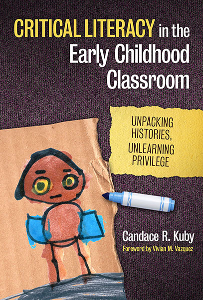 Critical Literacy in the Early Childhood Classroom