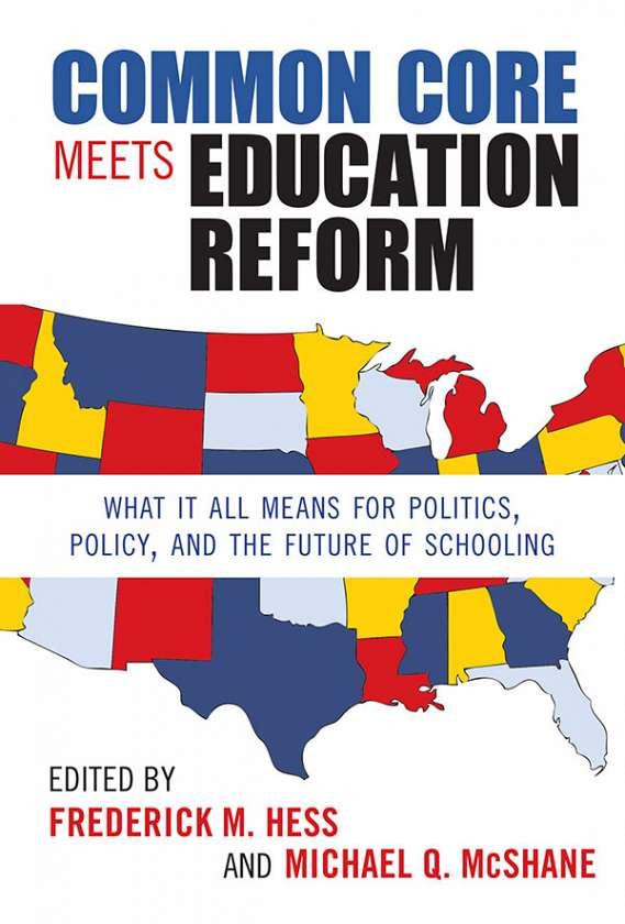 Common Core Meets Education Reform 9780807754788