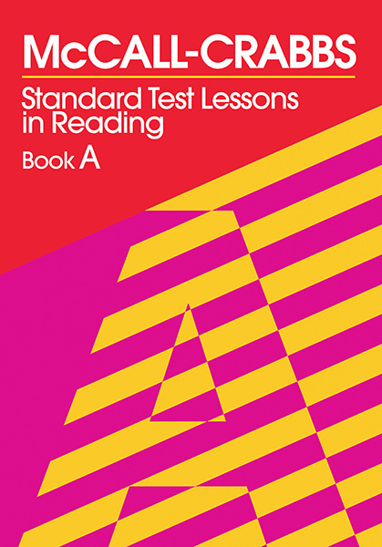 McCall-Crabbs Standard Test Lessons in Reading, Book A 9780807755402