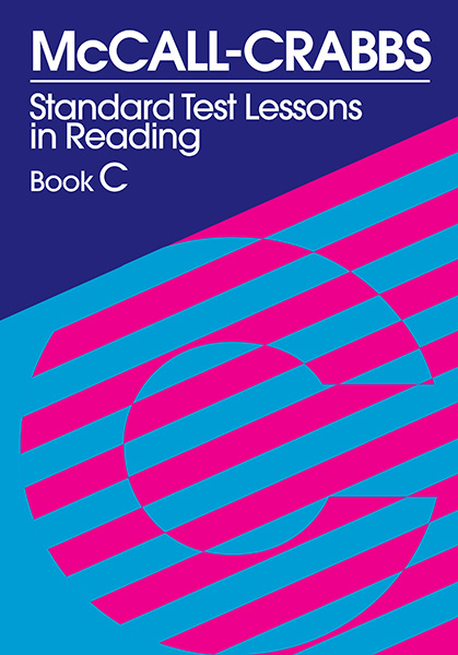 McCall-Crabbs Standard Test Lessons in Reading, Book C 9780807755440