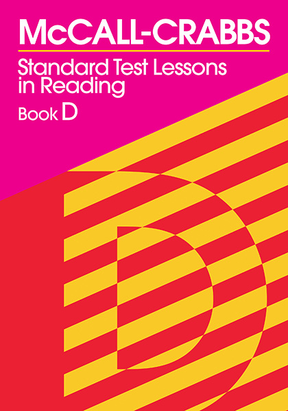 McCall-Crabbs Standard Test Lessons in Reading, Book D 9780807755464