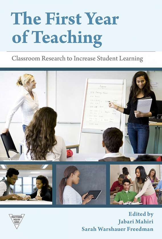 The First Year of Teaching 9780807755471