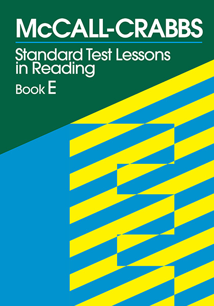 McCall-Crabbs Standard Test Lessons in Reading, Book E