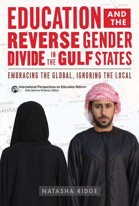 Education and the Reverse Gender Divide in the Gulf States 9780807755617