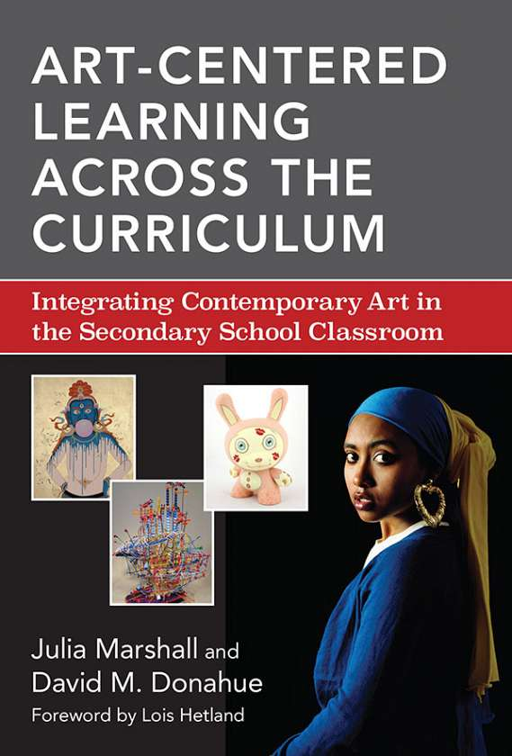 Art-Centered Learning Across the Curriculum 9780807755815