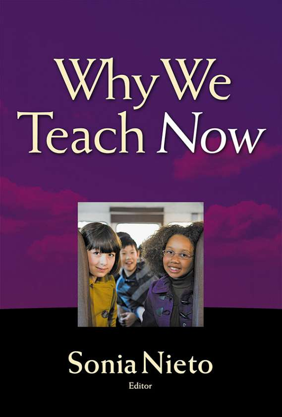 Why We Teach Now 9780807755877