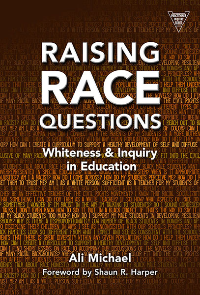 Raising Race Questions 9780807755990