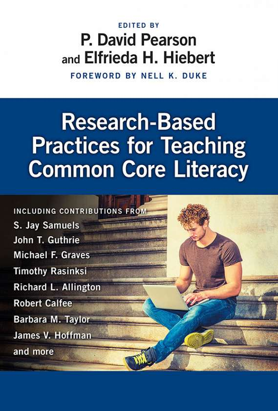 Research-Based Practices for Teaching Common Core Literacy 9780807756447