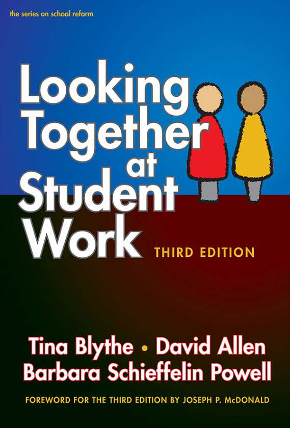 Looking Together at Student Work 9780807756461