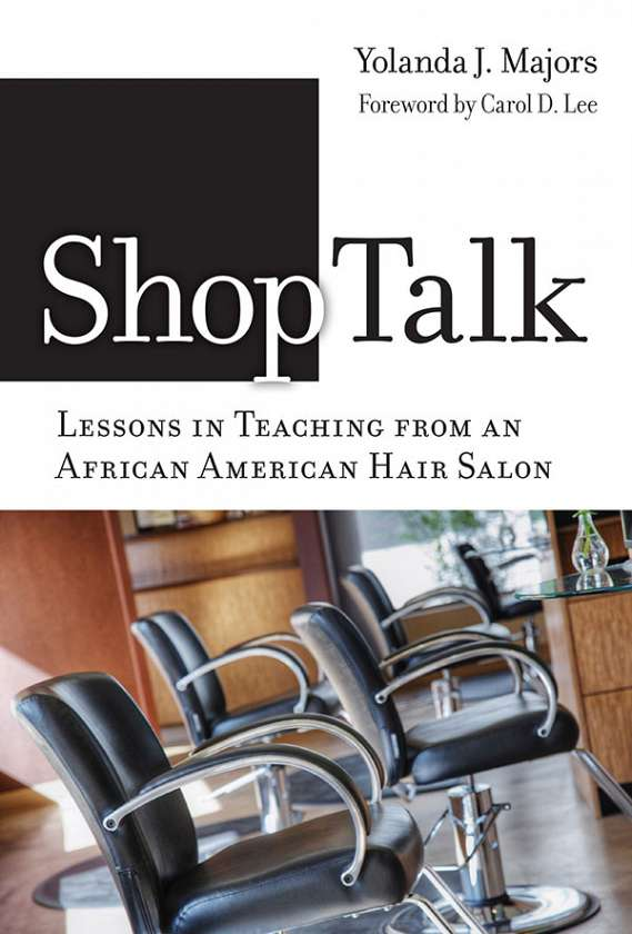 Shoptalk Lessons In Teaching From An African American Hair Salon