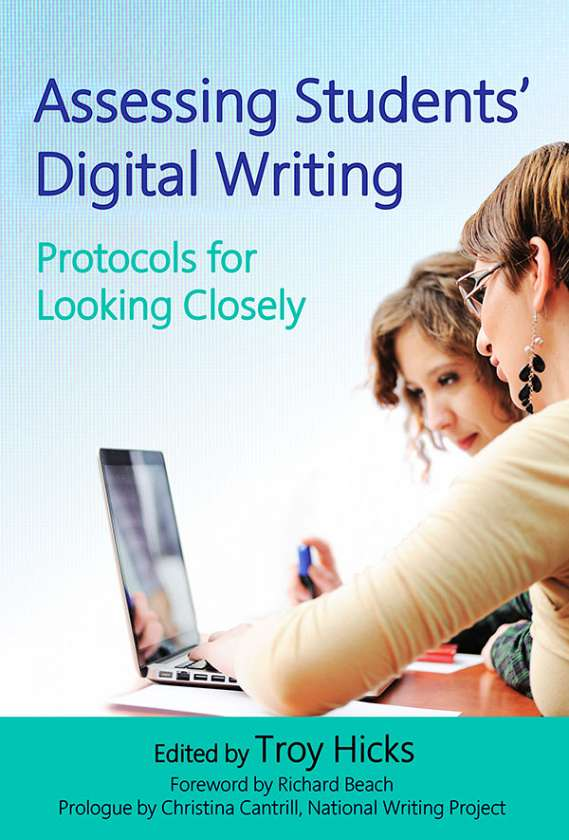 Assessing Students' Digital Writing 9780807756690
