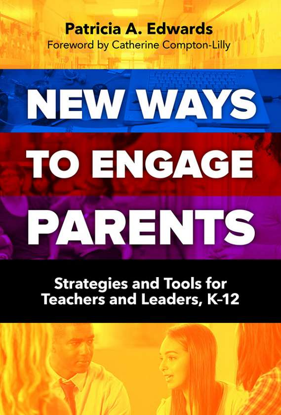 New Ways to Engage Parents 9780807756713