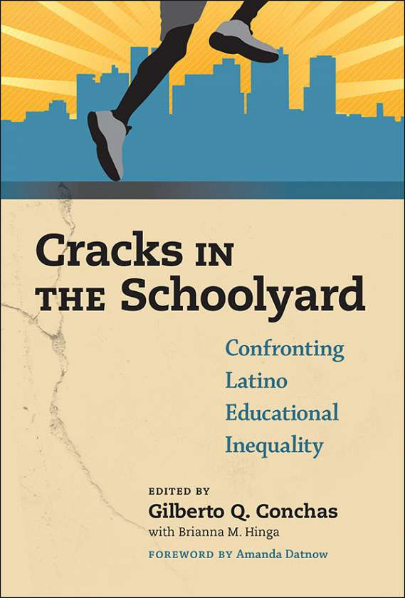 Cracks in the schoolyardconfronting latino educational inequality cracks in the schoolyardconfronting latino educational inequality 9780807757031 fandeluxe Choice Image