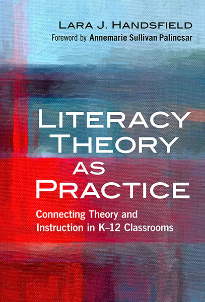 Literacy Theory as Practice 9780807757055