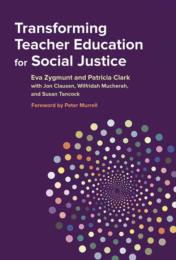 Transforming Teacher Education for Social Justice 9780807757086