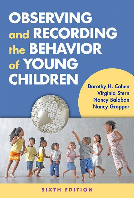 Observing and Recording the Behavior of Young Children 9780807757154