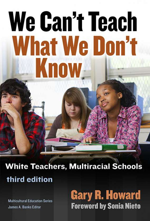 We Can't Teach What We Don't Know 9780807757314