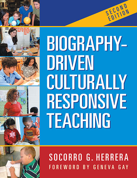 Biography-Driven Culturally Responsive Teaching 9780807757505
