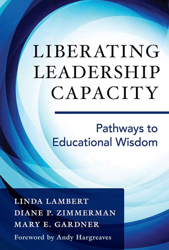 Liberating Leadership Capacity 9780807757512