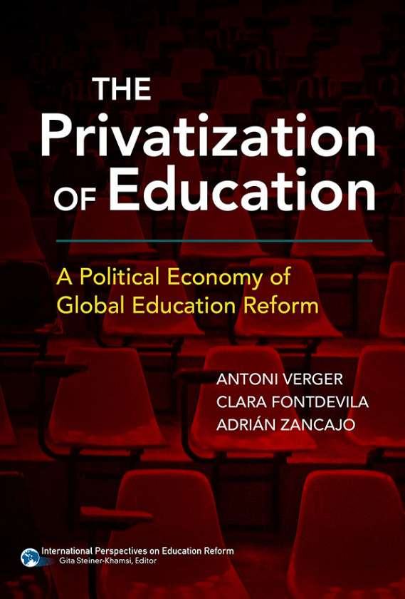 The Privatization of Education 9780807757598
