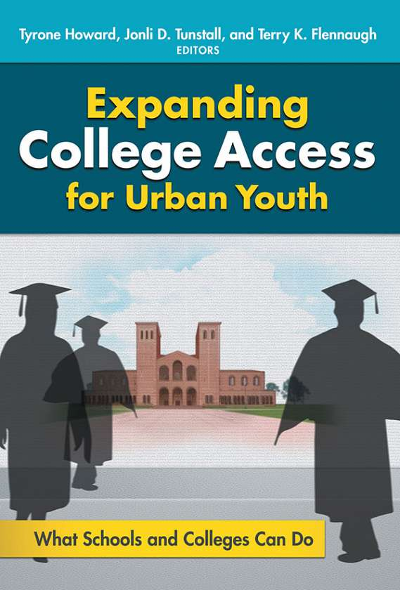Expanding College Access for Urban Youth 9780807757642