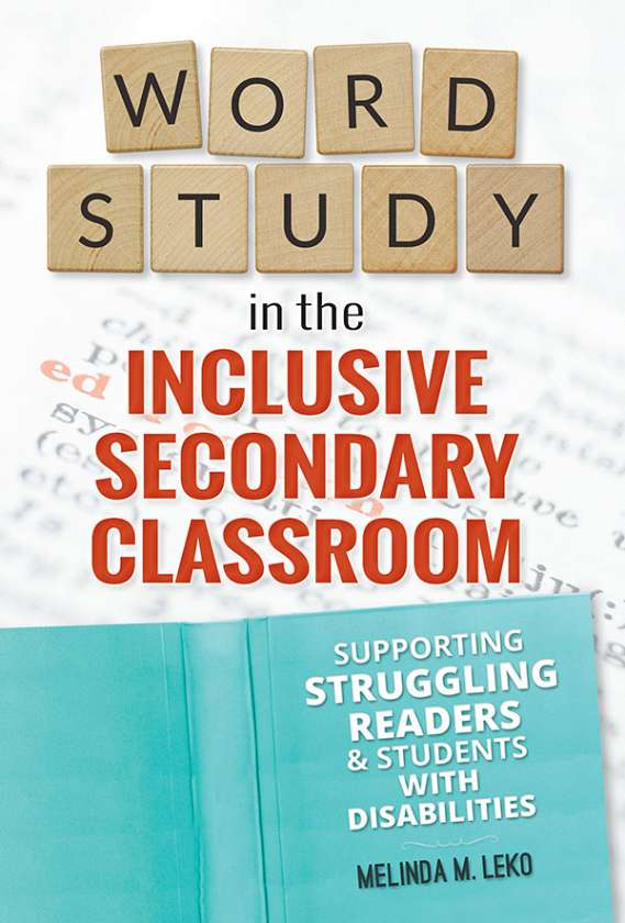 Word Study in the Inclusive Secondary Classroom