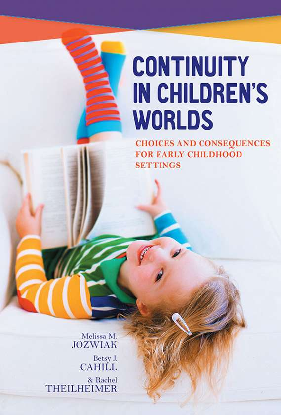 Continuity in Children's Worlds 9780807757895