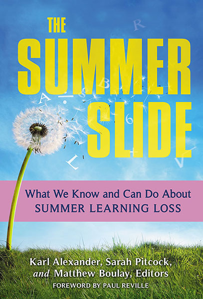 The Summer Slide 9780807757994
