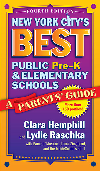 New York City's Best Public Pre-K and Elementary Schools 9780807758045