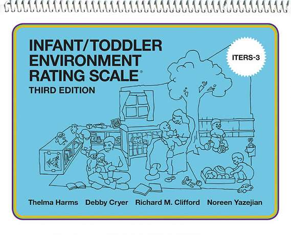 Infant/Toddler Environment Rating Scale (ITERS-3) 9780807758670