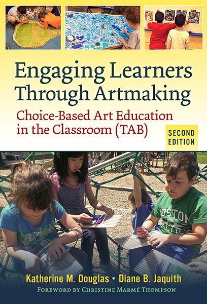 Engaging Learners Through Artmaking 9780807758915 Teachers College