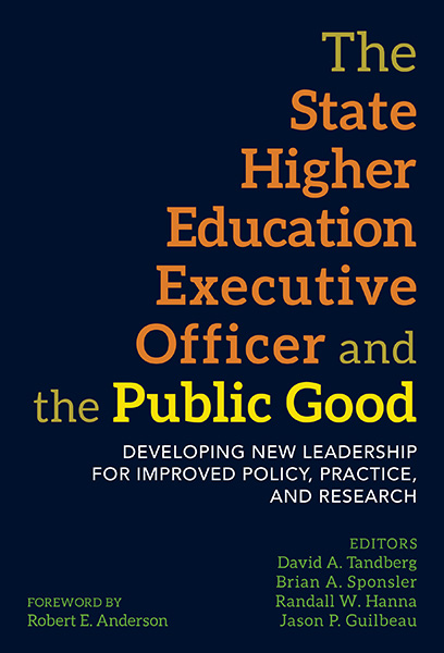 The State Higher Education Executive Officer and the Public Good 9780807759349