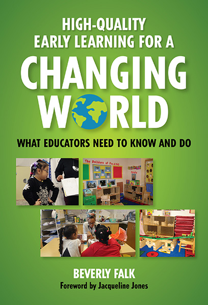 High-Quality Early Learning for a Changing World 9780807759400
