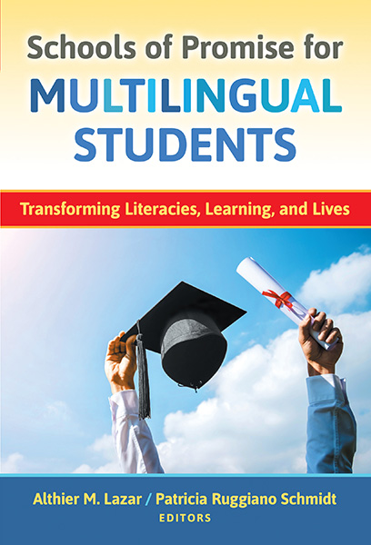 Schools of Promise for Multilingual Students 9780807759479