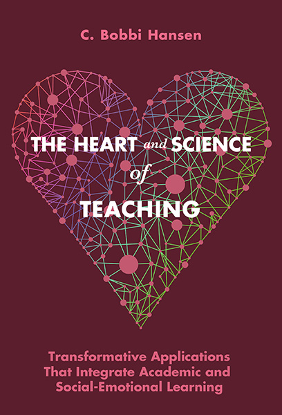 The Heart and Science of Teaching 9780807759516