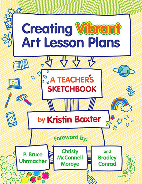 Creating Vibrant Art Lesson Plans 9780807761359