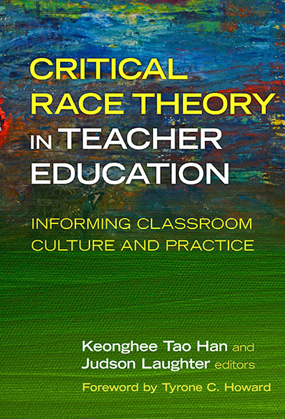 Critical Race Theory in Teacher Education 9780807761373