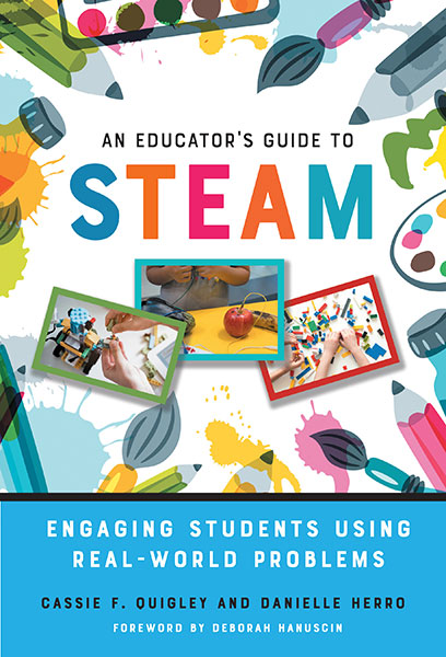 An Educator's Guide to STEAM 9780807761380