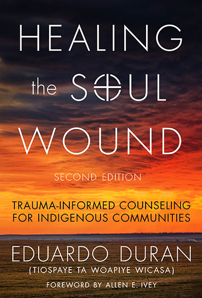 Healing the Soul Wound 9780807761397