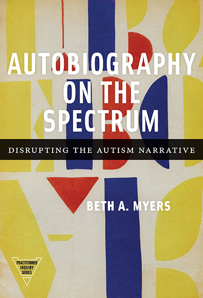 Autobiography on the Spectrum 9780807761458