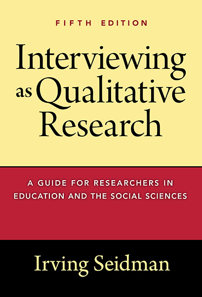 Interviewing as Qualitative Research 9780807761489