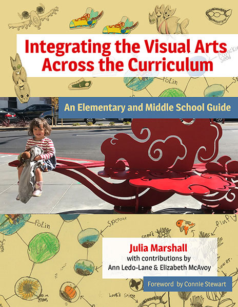 Integrating the Visual Arts Across the Curriculum 9780807761908
